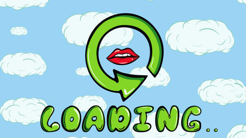 Loading sign and lips sky Animation