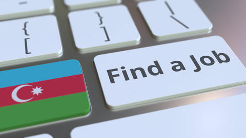 FIND A JOB text and flag of Azerbaijan on the buttons on the computer keyboard Live Action