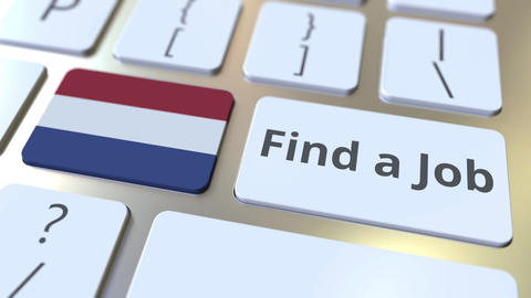 FIND A JOB text and flag of the Netherlands on the buttons on the computer Live Action