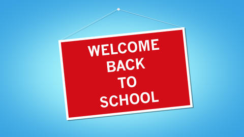 Welcome back to school text on red hanging board Animation