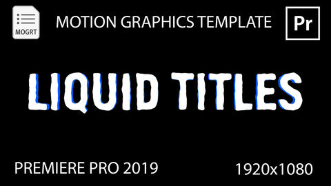 Liquid Titles Motion Graphics Template