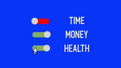 "Clicking button of ""Time - Money - Health"". But anytime it can't be green together. Creative Animation"