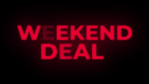 Weekend Deal Text Flickering Display Promotional Loop Live Action