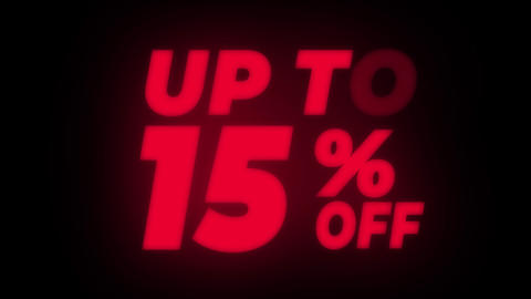 Up To 15% Percent Off Text Flickering Display Promotional Loop Live Action