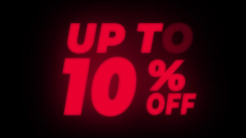 Up To 10% Percent Off Text Flickering Display Promotional Loop Live Action