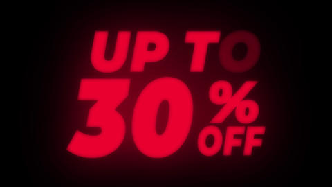 Up To 30% Percent Off Text Flickering Display Promotional Loop Live Action