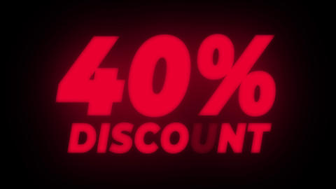 40% Percent Discount Text Flickering Display Promotional Loop Live Action