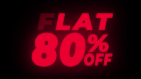 Flat 80% Percent Off Text Flickering Display Promotional Loop Live Action