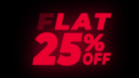 Flat 25% Percent Off Text Flickering Display Promotional Loop Live Action