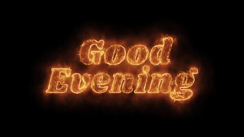 Good Evening Word Hot Animated Burning Realistic Fire Flame Loop Live Action