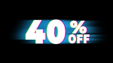 40% Percent Off Text Vintage Glitch Effect Promotion Live Action
