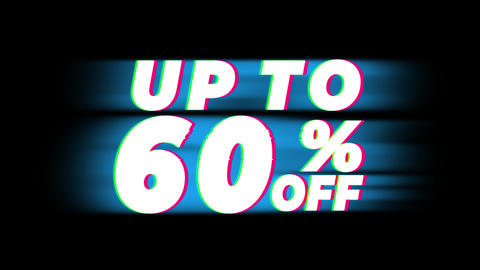 Up To 60% Percent Off Text Vintage Glitch Effect Promotion Live Action