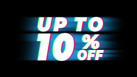 Up To 10% Percent Off Text Vintage Glitch Effect Promotion Live Action