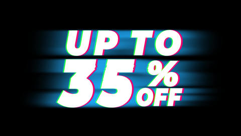 Up To 35% Percent Off Text Vintage Glitch Effect Promotion Live Action