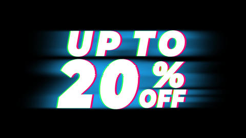 Up To 20% Percent Off Text Vintage Glitch Effect Promotion Live Action