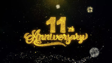 11th Happy Anniversary Written Gold Particles Exploding Fireworks Display Footage