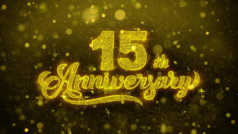 15th Happy Anniversary Golden Text Blinking Particles with Golden Fireworks Live Action