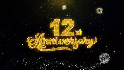 12th Happy Anniversary Written Gold Particles Exploding Fireworks Display Footage