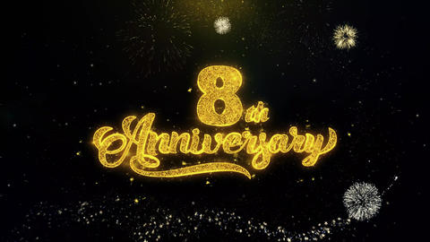 8th Happy Anniversary Written Gold Particles Exploding Fireworks Display Footage