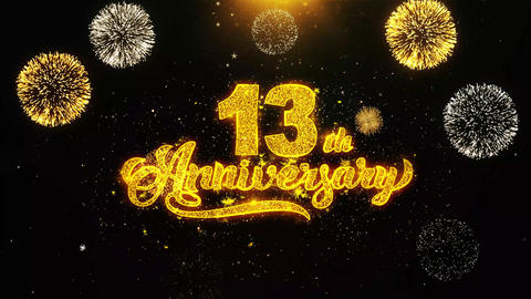 13th Happy Anniversary Wishes Greetings card, Invitation, Celebration Firework Footage