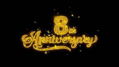 8th Happy Anniversary Typography Written with Golden Particles Sparks Fireworks Live Action