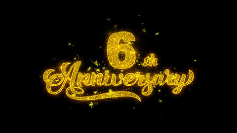 6th Happy Anniversary Typography Written with Golden Particles Sparks Fireworks Footage