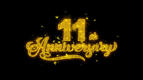 11th Happy Anniversary Typography Written with Golden Particles Sparks Fireworks Live Action