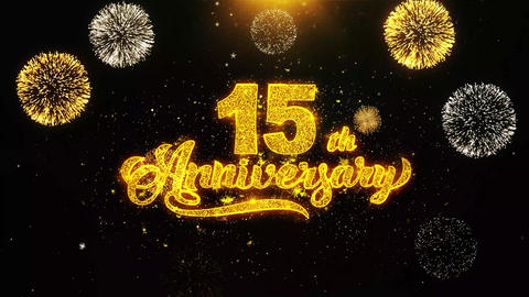 15th Happy Anniversary Wishes Greetings card, Invitation, Celebration Firework Footage