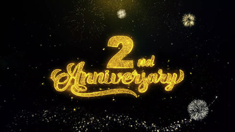 2nd Happy Anniversary Written Gold Particles Exploding Fireworks Display Live Action