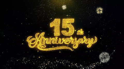 15th Happy Anniversary Written Gold Particles Exploding Fireworks Display Footage