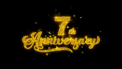 7th Happy Anniversary Typography Written with Golden Particles Sparks Fireworks Live Action