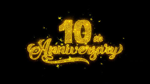 10th Happy Anniversary Typography Written with Golden Particles Sparks Fireworks Live Action