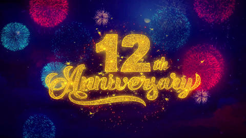 12th Happy Anniversary Greeting Text Sparkle Particles on Colored Fireworks Live Action