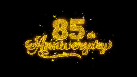 85th Happy Anniversary Typography Written with Golden Particles Sparks Fireworks Live Action