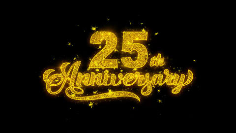25th Happy Anniversary Typography Written with Golden Particles Sparks Fireworks Live Action