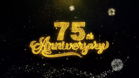 75th Happy Anniversary Written Gold Particles Exploding Fireworks Display Live Action