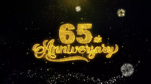 65th Happy Anniversary Written Gold Particles Exploding Fireworks Display Live Action