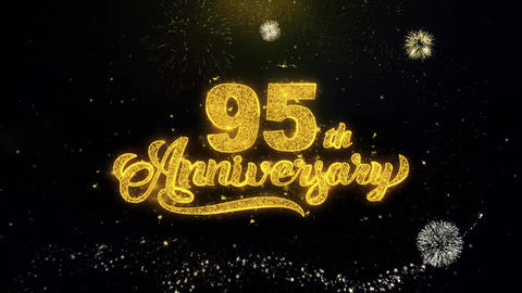 95th Happy Anniversary Written Gold Particles Exploding Fireworks Display Footage