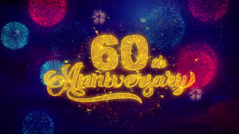 60th Happy Anniversary Greeting Text Sparkle Particles on Colored Fireworks Live Action