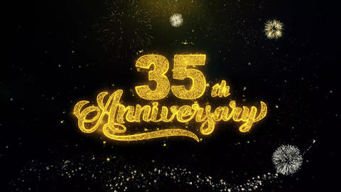 35th Happy Anniversary Written Gold Particles Exploding Fireworks Display Live Action
