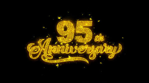 95th Happy Anniversary Typography Written with Golden Particles Sparks Fireworks Live Action