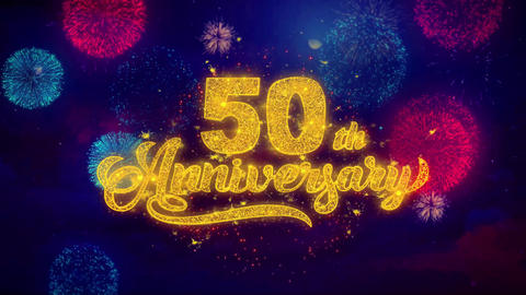 50th Happy Anniversary Greeting Text Sparkle Particles on Colored Fireworks Live Action