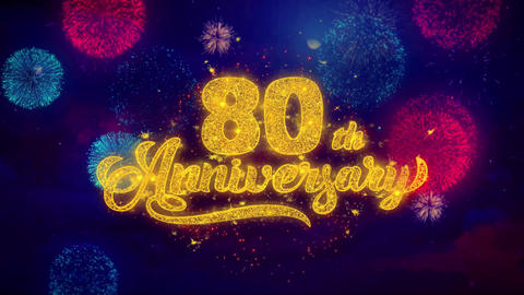 80th Happy Anniversary Greeting Text Sparkle Particles on Colored Fireworks Footage