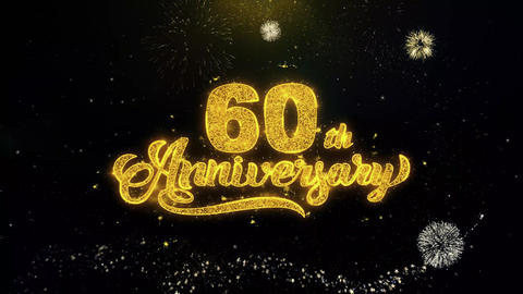 60th Happy Anniversary Written Gold Particles Exploding Fireworks Display Live Action