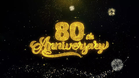 80th Happy Anniversary Written Gold Particles Exploding Fireworks Display Live Action