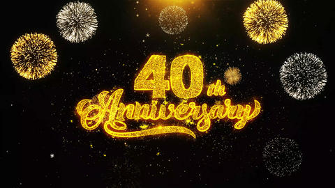 40th Happy Anniversary Wishes Greetings card, Invitation, Celebration Firework Live Action