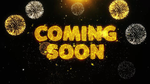 Coming Soon Text on Firework Display Explosion Particles Live Action