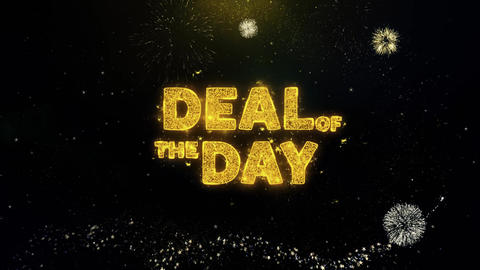 Deal Of The Day Text on Gold Particles Fireworks Display Live Action