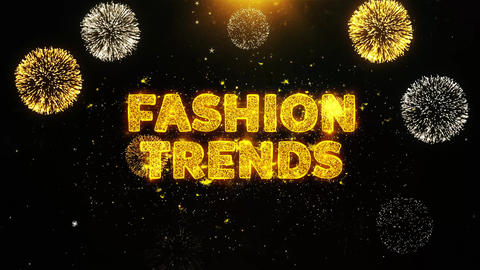Fashion Trends Text on Firework Display Explosion Particles Live Action