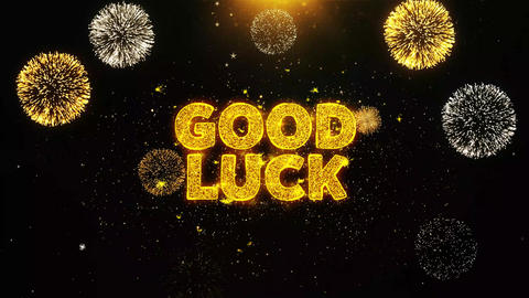 Good Luck Text on Firework Display Explosion Particles Live Action